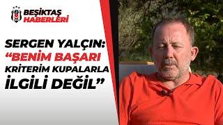 Sergen Yalçın: \