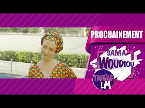 Sama Woudiou Toubab La  Bande Annonce Episode 03 [Saison 01]