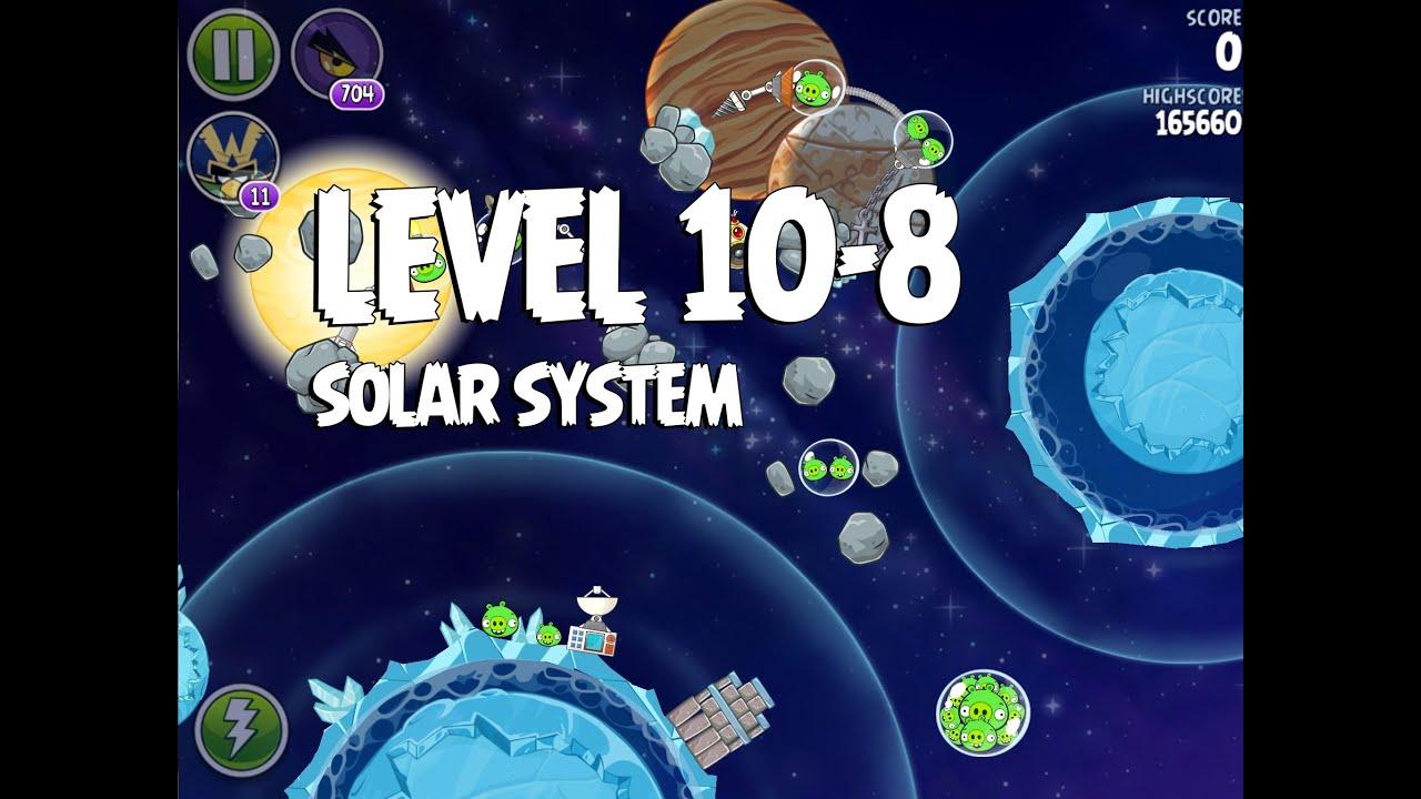 Angry Birds Space Solar System 10-8 Walkthrough 3-Star - YouTube