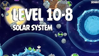 Angry Birds Space Solar System 10-8 Walkthrough 3-Star