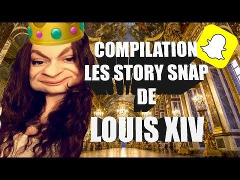 COMPILATION - LES STORY SNAP DE LOUIS XIV