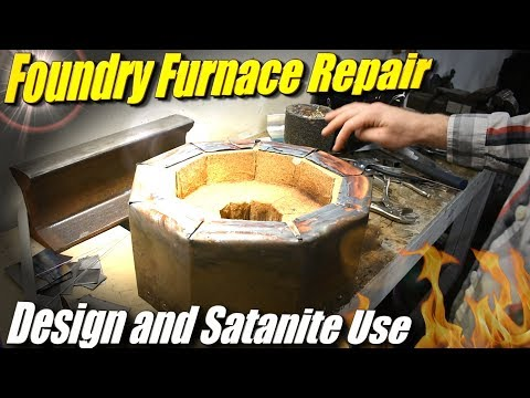 Fixing the Fire Brick Foundry Furnace, and Using Satanite