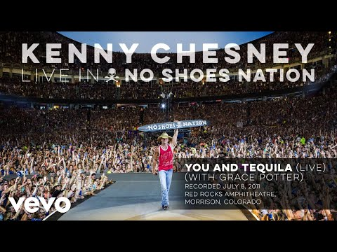 Kenny Chesney - You and Tequila (Live With Grace Potter) (Audio)