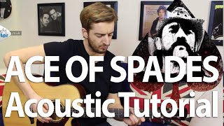 Ace Of Spades Acoustic Guitar Lesson - Lemmy Tribute - Motorhead