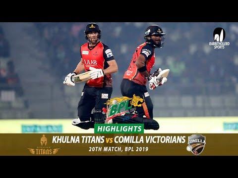Khulna Titans vs Comilla Victorians Highlights || 20th Match || Edition 6 || BPL 2019