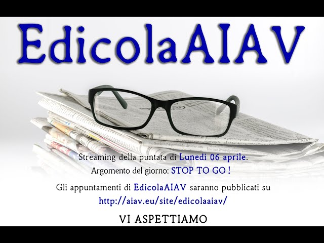 EdicolaAIAV 06 aprile 2020 - Stop To Go