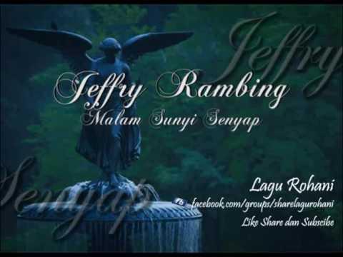 Malam Sunyi Senyap - Jeffry Rambing