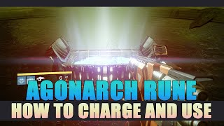 How to Charge and use Agonarch Rune Guide - Destiny: The Taken King