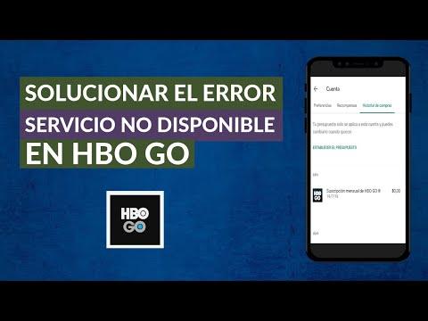 HBO: Ha Ocurrido un Error y Puede que el Servicio no esté Disponible Temporalmente – Solución
