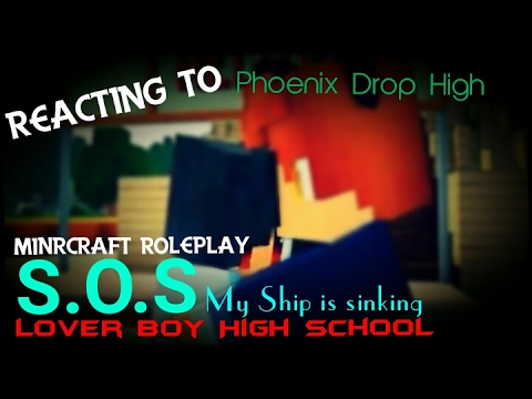 Reacting to|Lover Boy Highschool|Phoenix Drop High|Minecraft Roleplay