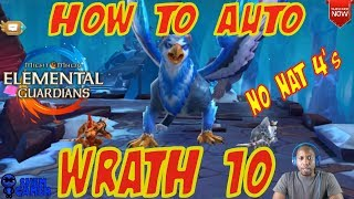 How To Auto Wrath 10 (No Nat 4