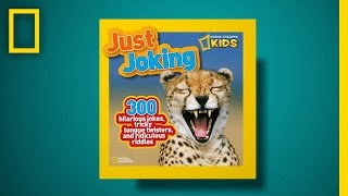 Nat Geo Kids Just Joking! | National Geographic