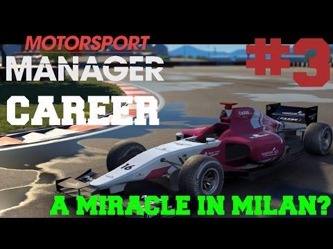 Motorsport Manager 2016 PC Career Mode - PART 3: A MIRACLE IN MILAN??? (Predator Racing)