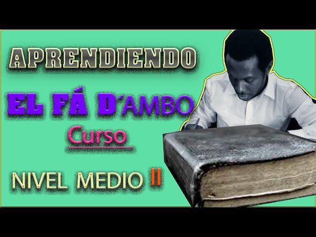 CURSO DE LENGUA ANNOONESA  FA D'AMBO. Lección 5