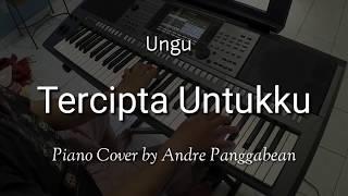 Tercipta Untukku - Ungu   Piano Cover by Andre Panggabean