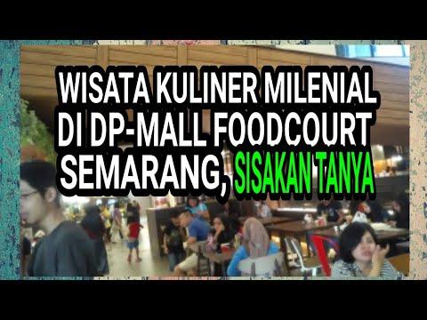 wisata-kuliner-milenial-di-dp-mall-foodcourt-semarang,-sisakan-tanya...-#foodcourtdpmall-#wisataku
