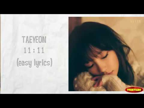 TAEYEON - 11: 11 Lyrics (easy Lyrics)