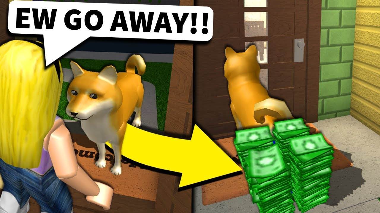 If Bloxburg Players Let This Dog In Their House I Make Them Rich