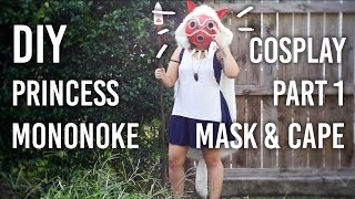 How to Make Mask and Cape : Part 1 of my Princess Mononoke Cosplay DIY