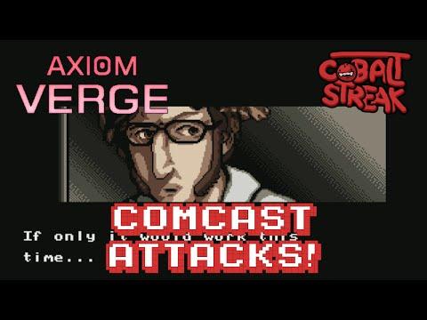 Axiom Verge! #01 - Comcast Strikes Back! - Cobalt Streak