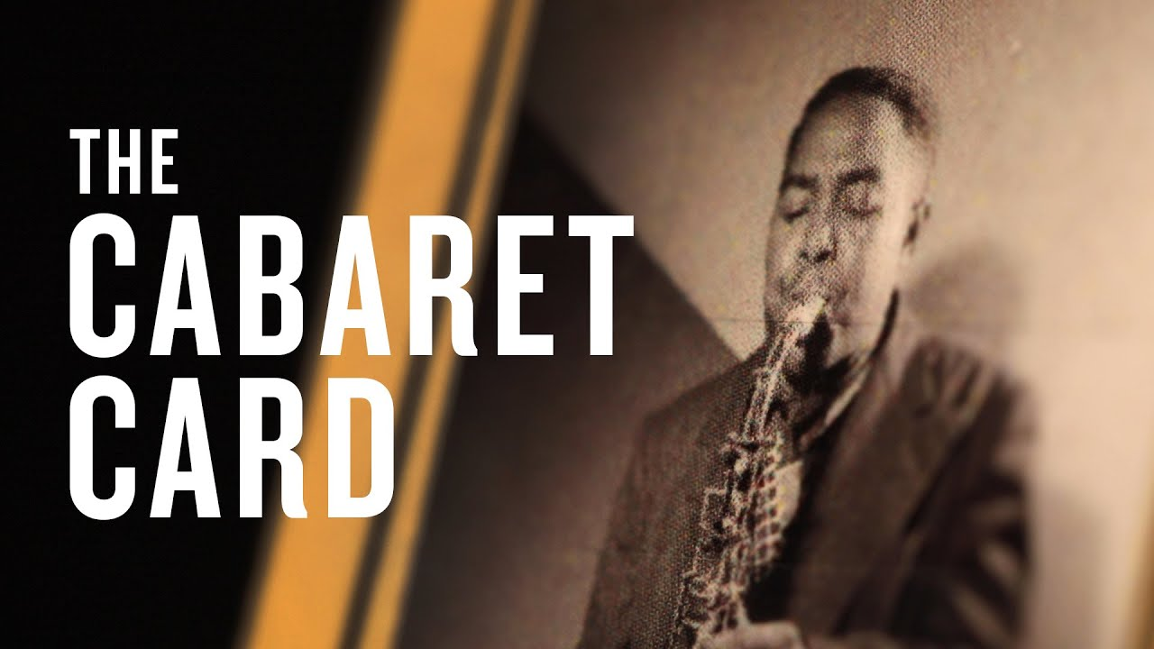 Cabaret Cards: The Law Police Used To Keep Musicians Of Color Off Stage   JAZZ NIGHT IN AMERICA
