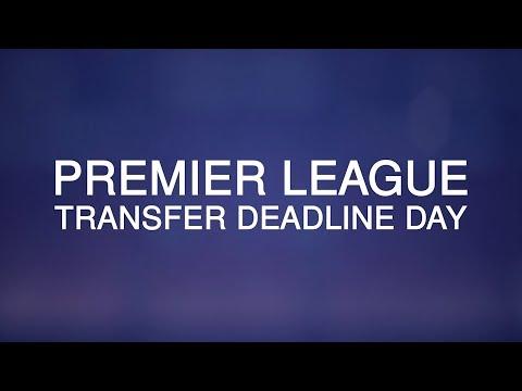 Premier League Transfer Deadline Day - Latest Done Deals