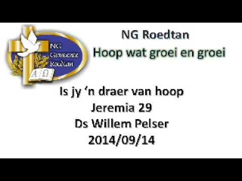 20140914   Is jy n draer van hoop   Jeremia 29   Ds Willem Pelser