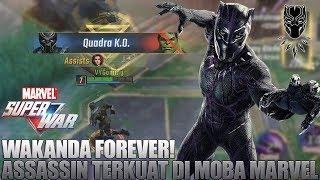 BLACK PANTHER! ASSASSIN TERKUAT DI MOBA MARVEL SUPER WAR! AUTO BANTAI SEMUANYA!!! FOR WAKANDA!