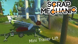 Scrap Mechanic Giveaway#2 and Mini trailer lift