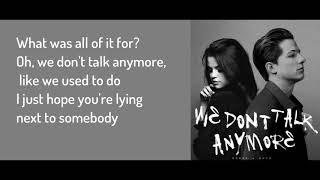 Charlie Puth - We Don't Talk Anymore (feat. Selena Gomez) - Lyrics