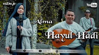 Download Lagu HAYYUL HADI Cover by ALMA mp3