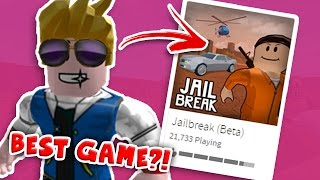 BEST GAME IN ROBLOX EVER?! - Roblox JailBreak [ItsBear]