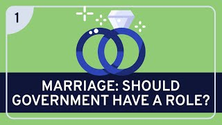 PHILOSOPHY - Political: Government and Marriage (Government's Role) [HD]