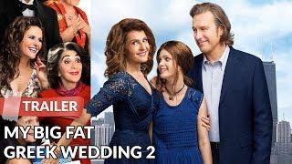 My Big Fat Greek Wedding 2 2016 Trailer HD | Nia Vardalos