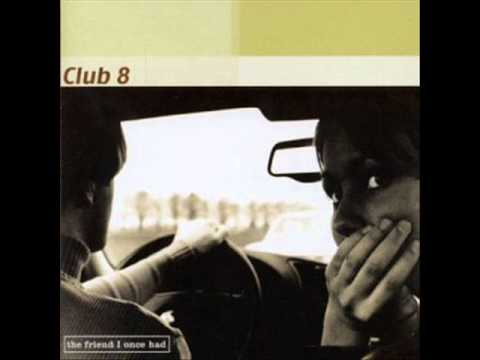 Club 8 - Someday