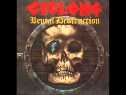 Cyclone - Brutal Destruction 1986 full album