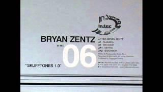 Bryan Zentz - Bravador (Original Mix)