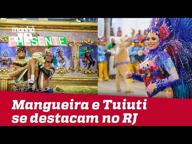 Mangueira e Paraíso do Tuiuti se destacam no 2° dia de desfiles no RJ