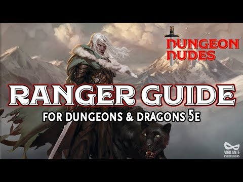Ranger Guide - Classes In Dungeons And Dragons 5e