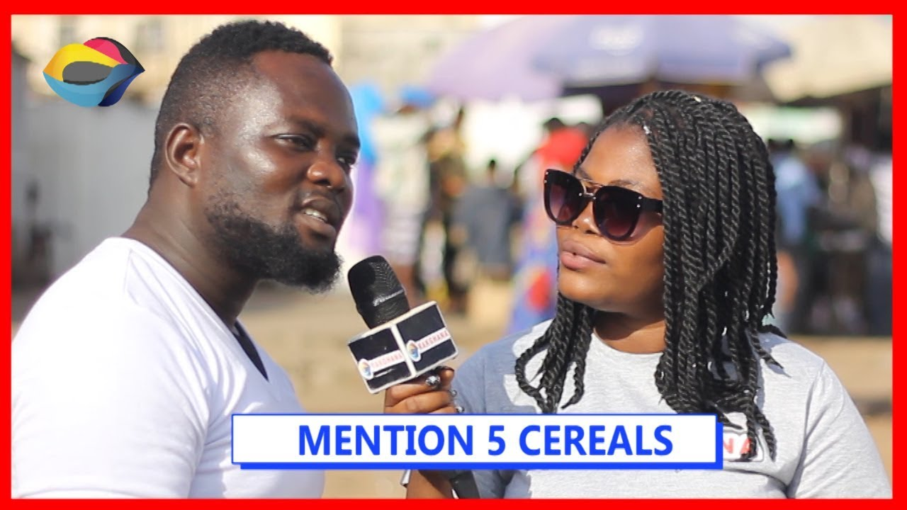 MENTION 5 CEREALS | Street Quiz | Funny Videos | Funny African Videos | African Comedy