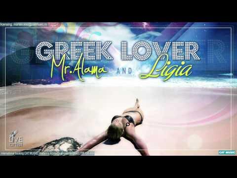 Mr.Alama & Ligia - Greek Lover (Official Single)