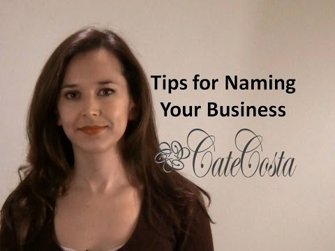 Tips for Choosing a Name for Your Startup or Small Business