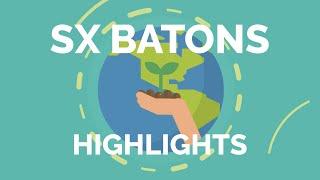 SX BATONS Highlight【5分で丸分かりダイジェスト版】