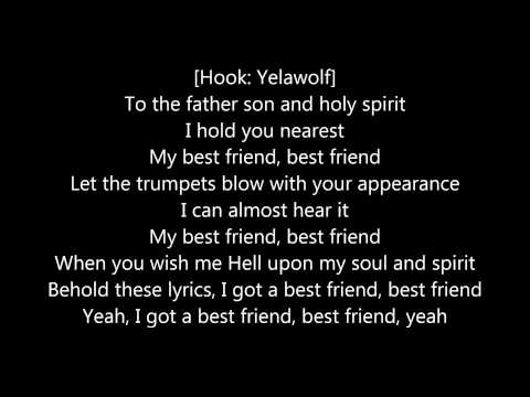 Yelawolf - Best Friend Ft. Eminem  [LYRICS ON SCREEN]