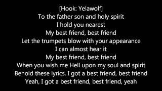 Yelawolf - Best Friend Ft. Eminem  [LYRICS ON SCREEN]