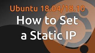 Ubuntu 18.04/18.10 Set Static …