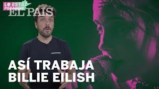 BILLIE EILISH o cómo convertir el sonido del dentista en un ÉXITO | Lo Está Petando