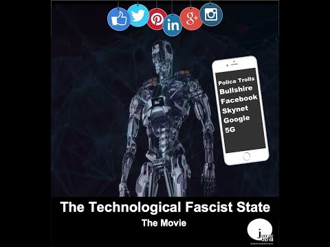 The Technological Fascist State