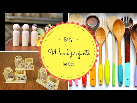 Easy wood projects for kids - Teds woodworking download