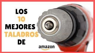 ✅ Los 10 Mejores Taladros de Amazon | BricoMax ✅